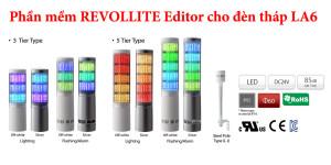 Phần mềm Revolite Editor thiết kế chương trình hoạt động cho đèn tháp đa mầu LA6